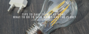 Tips to save energy at home